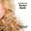 A Tribute To Taylor Swift/The Mick Lloyd Connection
