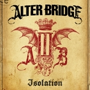 Isolation/Alter Bridge