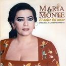 El dolor del amor - Antología de las sevillanas Vol. 2/María del Monte
