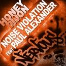 Noise Violation feat Paul Alexander/Honey Dijon