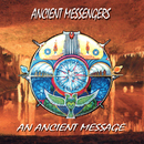 An Ancient Message/Ancient Messengers