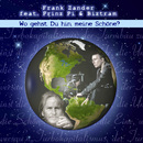 Wo gehst Du hin, meine Schöne (feat. Prinz Pi & Biztram)/Frank Zander