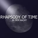 In der Nacht/Rhapsody Of Time