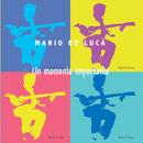 Un momento importante/Mario De Luca