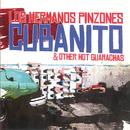 Cubanito & Other Hot Guarachas/Los Hermanos Pinzones