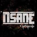 Catharsis/Nsane