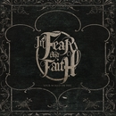 Your World On Fire/In Fear And Faith