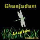 Auf und Davon/Ghanjadam