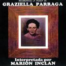 Recordando La Musica De Graziella Parraga/Marion Inclan