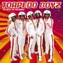 Return Of The Ausländers/Torpedo Boyz
