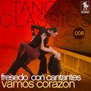 Vamos corazon/Orquesta Typica Osvaldo Fresedo