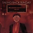 MakeDamnSure (Int'l 3-Track Maxi)/Taking Back Sunday