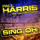 Sing Oh (feat. Deborah French)/Paul Harris