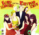 Lord Mouse and the Kalypso Katz/Lord Mouse and the Kalypso Katz