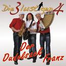 Der Dudelsack Franz/Die 3 lustigen 4