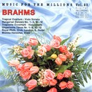 Music For The Millions Vol. 23 - Johannes Brahms/Royal Philharmonic Orchestra, London Festival Orchestra