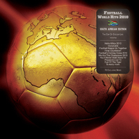 VARIOUS/Football World Hits 2010 - The Cup Of Soccer Life (South Africa Edition)