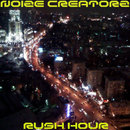 Rush Hour/Noize Creatorz