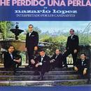 He Perdido Una Perla De Nazario Lopez/Los Caminantes
