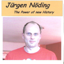 The Power Of New History/Juergen Noeding