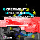 Es ist genug für alle da/Experiment Unerhört (EU)