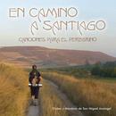 En camino a Santiago/Orden y Mandato de San Miguel Arcangel