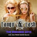 The Weekend 2010/Tango & Cash