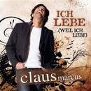 Ich lebe [weil ich liebe]/Claus Marcus