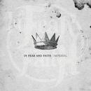 Imperial/In Fear And Faith