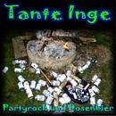 Partyrock und Dosenbier/Tante Inge