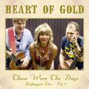 Those Were The Days - Unplugged Live (Vol. 1)/Heart Of Gold