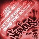 Get Up [Everybody] David Tort Bootleg/Starkillers pres Disco Dollies vs Jan Solo