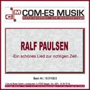 Ein schönes Lied zur richtigen Zeit/Ralf Paulsen