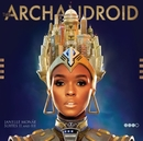 The ArchAndroid/Janelle Monáe