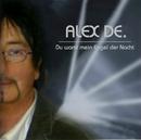 Du warst mein Engel der Nacht/Alex De.