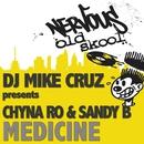 Medicine/DJ Mike Cruz presents Chyna Ro & Sandy B
