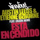Esta Encendido/Austin Leeds & Etienne Ozborne Feat Eilleen Jaime
