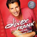 Ich wette auf Dich und mich - Das Beste aus 25 Jahren/Oliver Frank