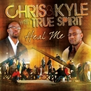 Heal Me/Chris & Kyle With True Spirit