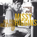All For Believing EP/Missy Higgins