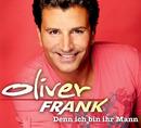 Denn ich bin ihr Mann/Oliver Frank