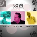 Love [Feat. Tanyta & Fawozan]/Robycel