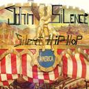 Silent Hip Hop/John Silence