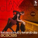 Acacias/Francisco Lomuto y Fernando Diaz