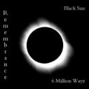 Black Sun E.P/Remembrance