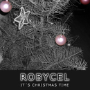 It´s Christmas Time/Robycel