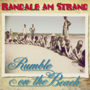 Randale am Strand/Rumble On The Beach