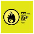 Lemon Dust/Flip Morton