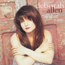 All That I Am/Deborah Allen
