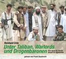 Unter Taliban, Warlords und Drogenbaronen/Reinhard Erös